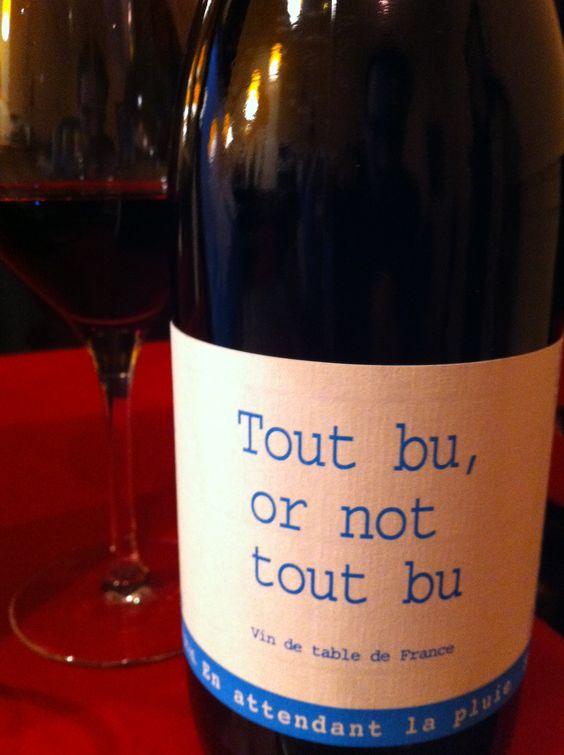 Tout bu or not tout bu http://cesmotspassants.com/divin-jeux-de-mots/