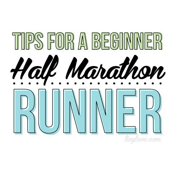 Tips for a Beginner Half Marathon Runner