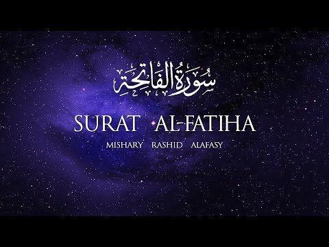 Surat Al Fatihah The Opener Mishary Rashid Alafasy مشاري بن راشد العفاسي سورة الفاتحة Youtube Quran Recitation Movie Posters Quran