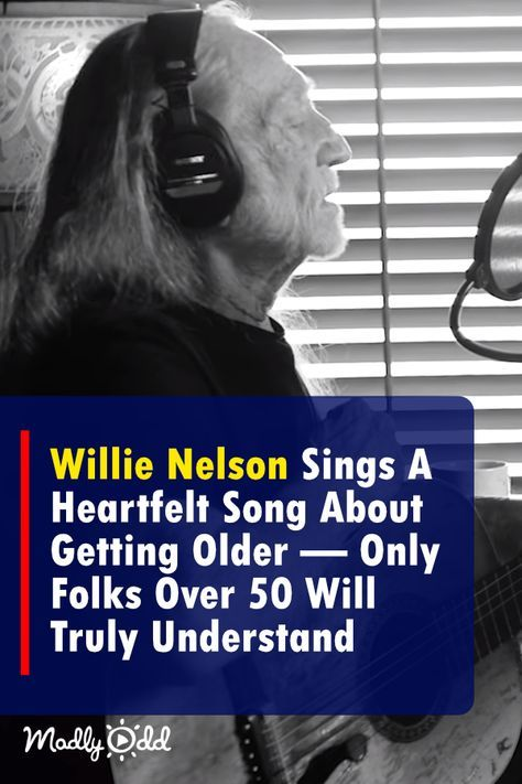 Willie Nelson Sings A Heartfelt Song About Getting Older Only