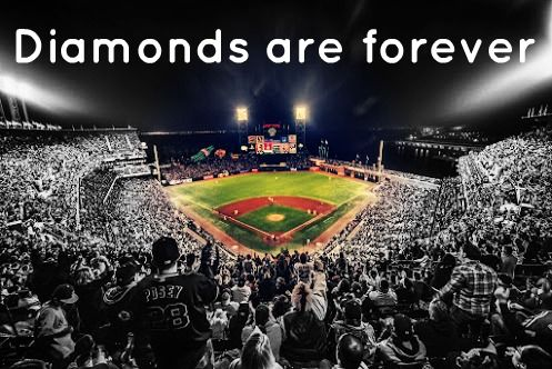 Baseball diamonds are forever