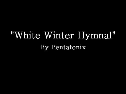winter white hymnal pentatonix lyrics cracked