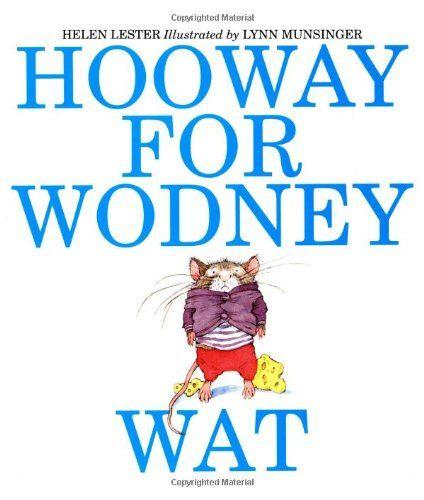 Hooway for Wodney Wat by Helen Lester,http://www.amazon.com/dp/0395923921/ref=cm_sw_r_pi_dp_OP3msb1BDX78HRJS