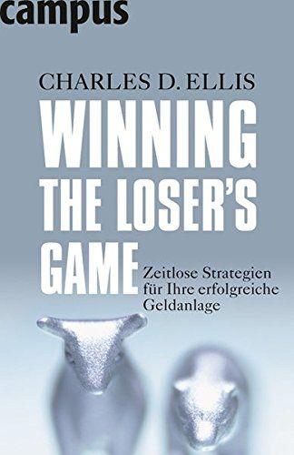 Winning the Loser's Game: Zeitlose Strategien für Ihre er…