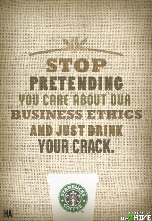 New Starbucks slogan.