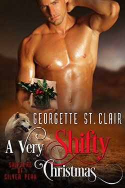 Shifters of Silver Peak: A Very Shifty Christmas Georgette St. Clair