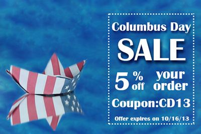 Happy Columbus Day! Get 5% OFF your Order with a Coupon Code: CD13