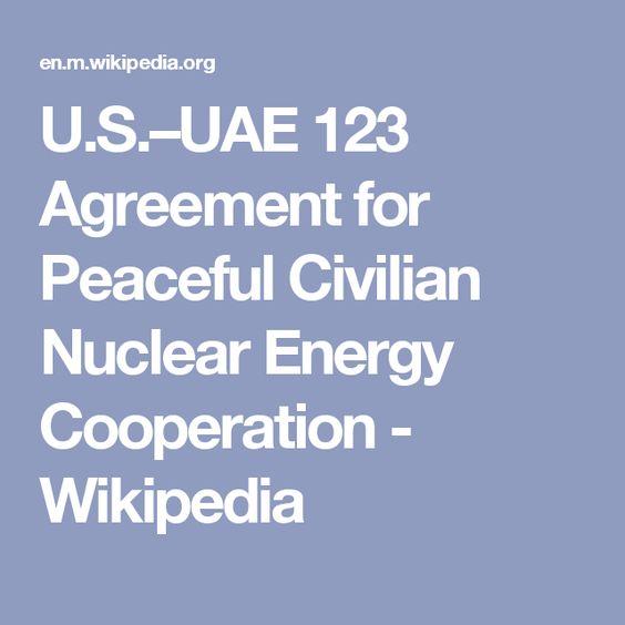 Usuae 123 Agreement For Peaceful Civilian Nuclear Energy