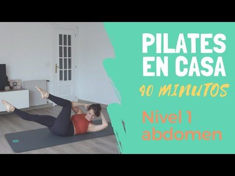 Pilates En Casa Abdominales Nivel 1 40 Min Cuarentenalates Youtube Pilates Entrenamiento De Pilates Ejercicios Pilates