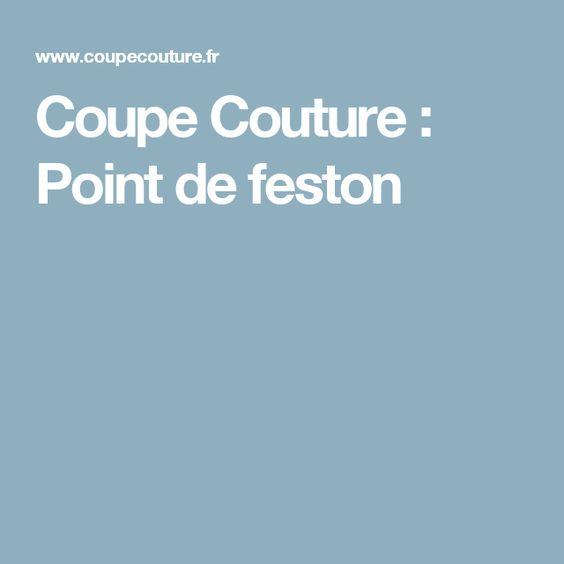 Coupe Couture : Point de feston