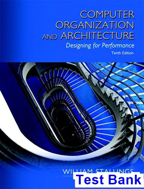 Computer Organization And Architecture 10th Edition Stallings Test Bank Solutions Manual Test Bank Instant Download Computer Architecture School Humor Test Bank