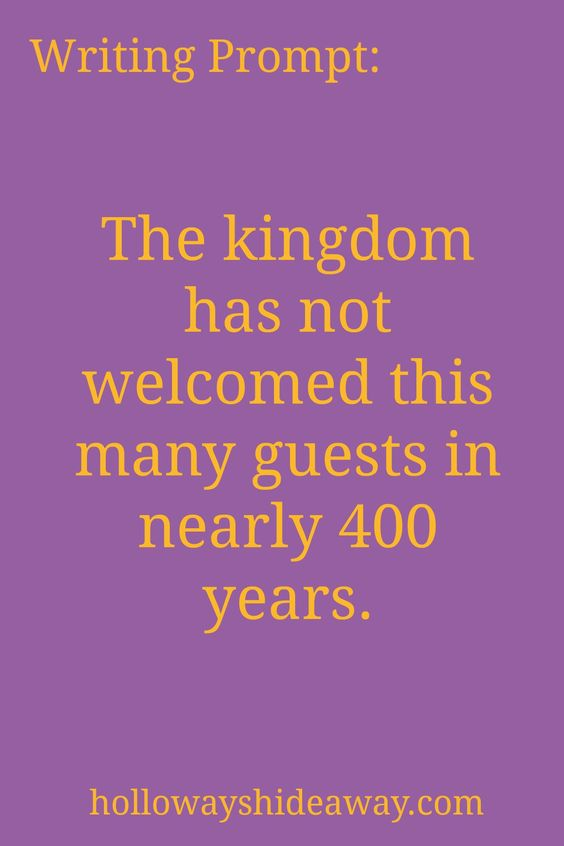 Setting Prompts-August 2016-Writing Prompt-The kingdom has not welcomed this…