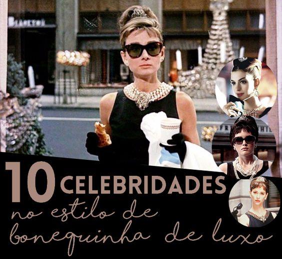 Estilo de Audrey — 10 celebridades no estilo de Bonequinha de Luxo  http://estilodeaudrey.com.br/estilo-de-bonequinha-de-luxo/