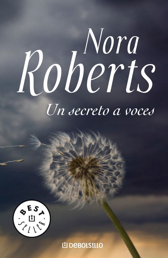 Un secreto a voces, Nora Roberts