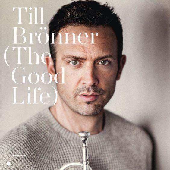 Till Brönner - The Good Life (2016)