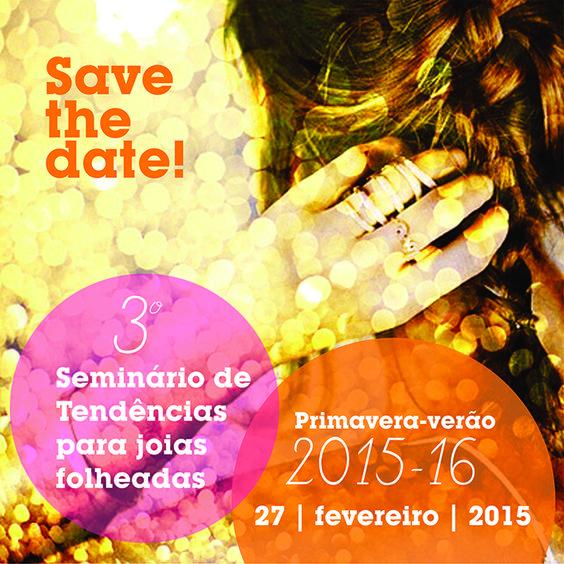 Próximo Seminário de Tendências para joias folheadas: dia 27 de fevereiro! Inscrições abertas: http://www.tendere.com.br/blog/2015/01/19/3o-seminario-de-tendencias-para-joias-folheadas/