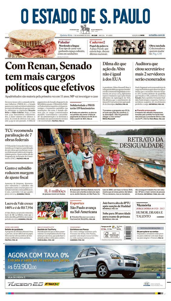Primeira página do O Estado de S. Paulo em 7 de novembro de 2013. Principal notícia: Com Renan, Senado tem mais cargos políticos que efetivos http://oesta.do/1enVHrp