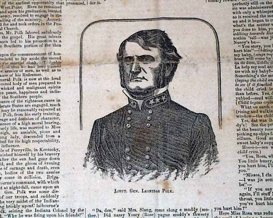 Lieutenant General Leonidas Polk... reports re: General Robert E. Lee...