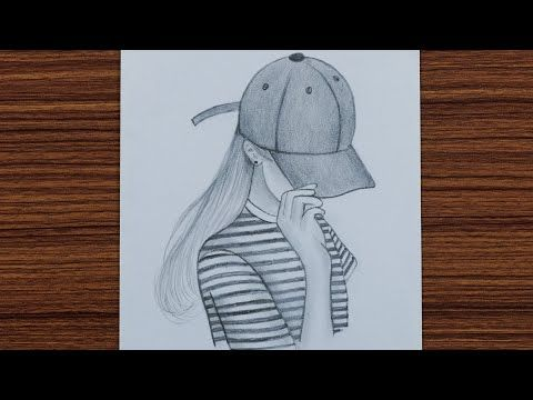 How To Draw A Girl With Cap Step By Step Youtube Art Drawings Sketches Simple Girly Drawings Easy Drawings Sketches
