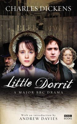 Dicken's Little Dorrit. One of my fav Charles Dicken's books- wonderful adaptation in this BBC miniseries