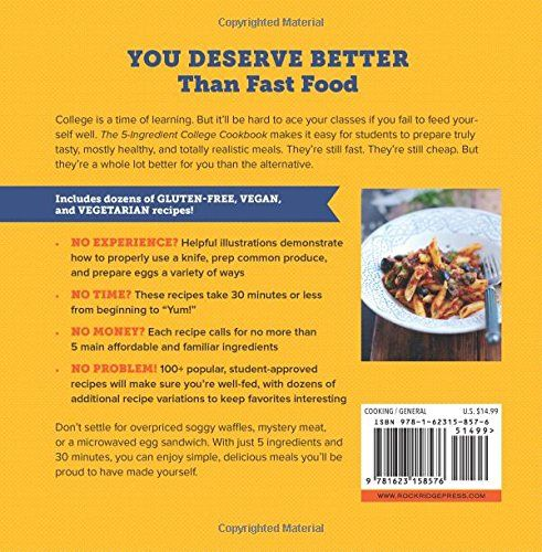 The 5ingredient College Cookbook Easy Healthy Recipes For The