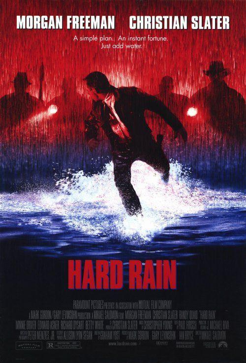 hard rain movie | hard-rain-movie-poster-1997-1020233487.jpg