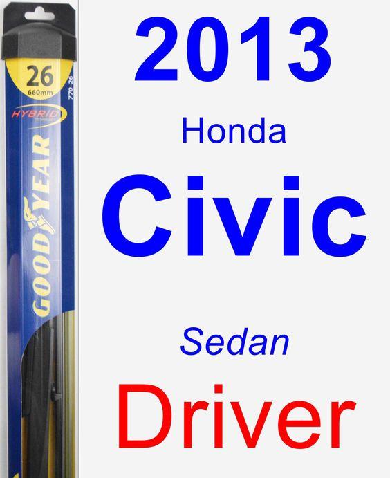 Driver Wiper Blade for 2013 Honda Civic - Hybrid