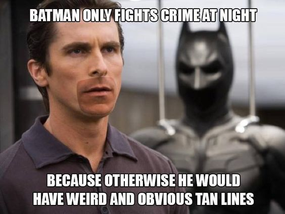 Batman only fights crime at night because... - more at…