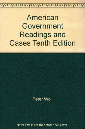 ap government peter woll Available in: paperback representing both classic and contemporary  documents and writings, the selections include essential political.