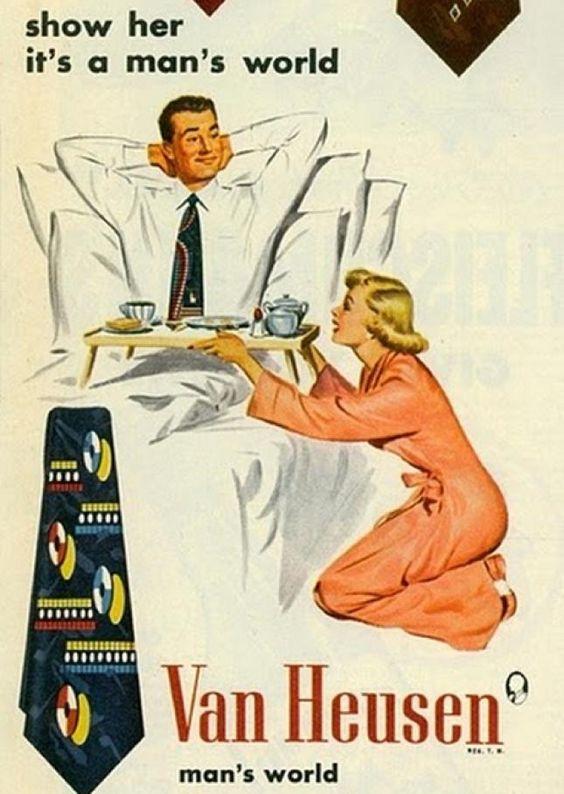 Publicidad de los años 50, en ella vemos el rol que tenía la mujer en aquella época. En este caso, se relaciona la calidad del producto con la sumisión de la mujer.