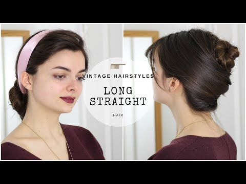 Vintage Hairstyles For Long Straight Hair Loepsie Youtube Vintage Hairstyles For Long Hair Straight Hairstyles Vintage Hairstyles
