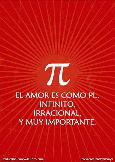 El Amor es como el infinito, irracional y muy importante