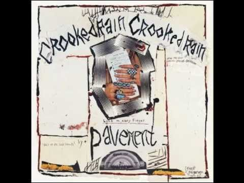 Pavement - Crooked Rain, Crooked Rain (FULL ALBUM) - YouTube