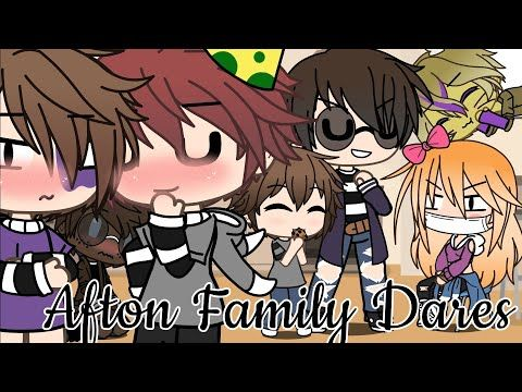 Afton Family Dares Plus Chris Meets Parker Glmm Youtube In 2020 Afton Anime Fnaf Anime Funny