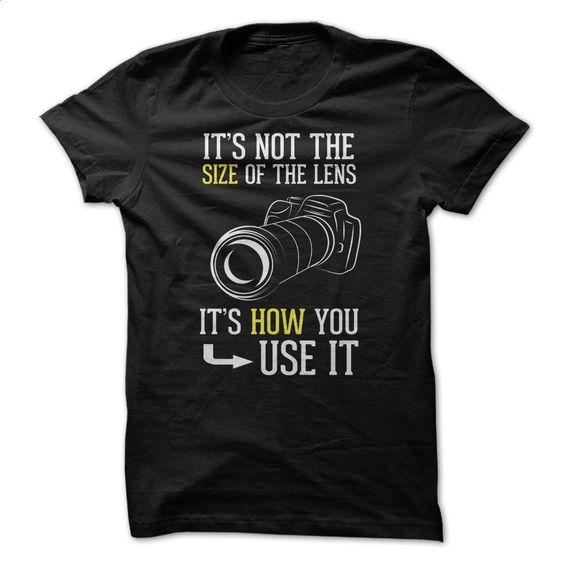 It's Not the Size of the Lens T Shirt, Hoodie, Sweatshirts - cool t shirts #shirt #style