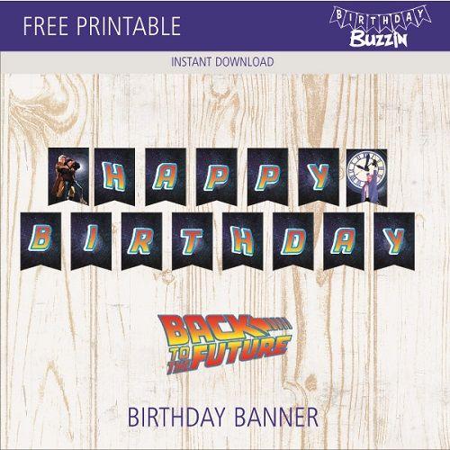 Free Printable Back To The Future Birthday Banner Birthday Buzzin Free Birthday Banner Birthday Banner Birthday Banner Template