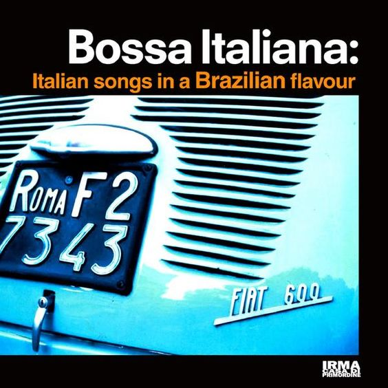 VA - Bossa Italiana- Italian Songs in a Brazilian Flavour (2008)