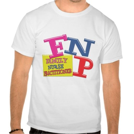 FNP WHIMSICAL ACRONYM FAMILY NURSE PRACTITIONER TEE SHIRTS T Shirt, Hoodie Sweatshirt