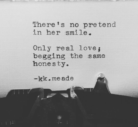 One For The Road. -kk. meade #honesty #truth #love #smile #poetry