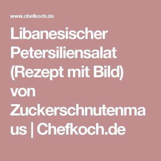 Libanesischer Petersiliensalat (Rezept mit Bild) von Zuckerschnutenmaus | Chefkoch.de