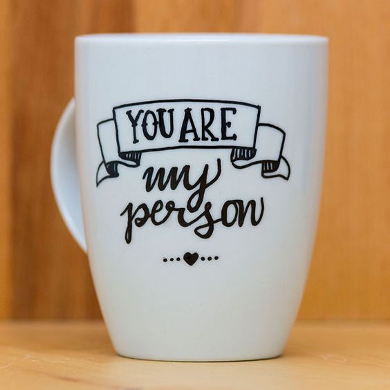 Coffe mug  You are my person  valentine gift by HandwrittenMugs