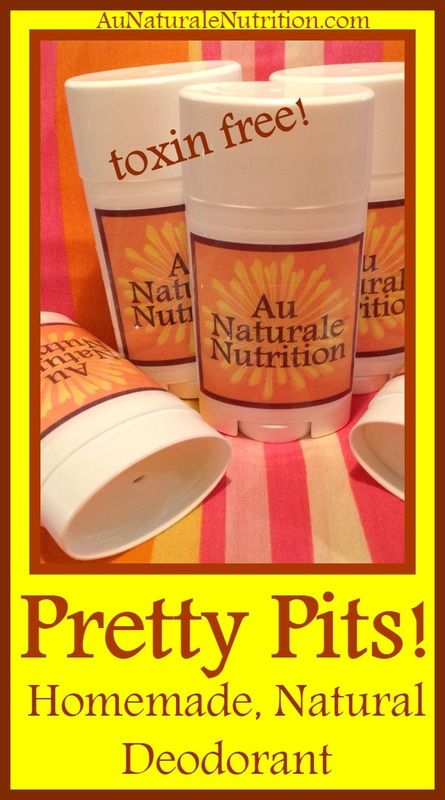 Pretty Pits: Homemade natural deodorant!  Easy to make, effective, and completely toxin free.