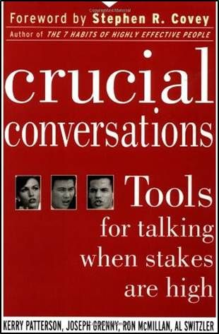 Book Review: Crucial Conversations by Patterson, Grenny, McMillan & Switzler