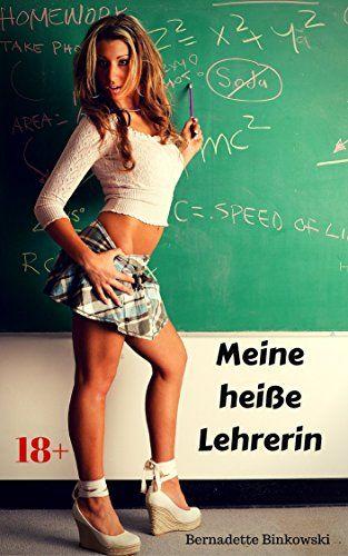 Meine heiße Lehrerin: Scharfe Erotikstory