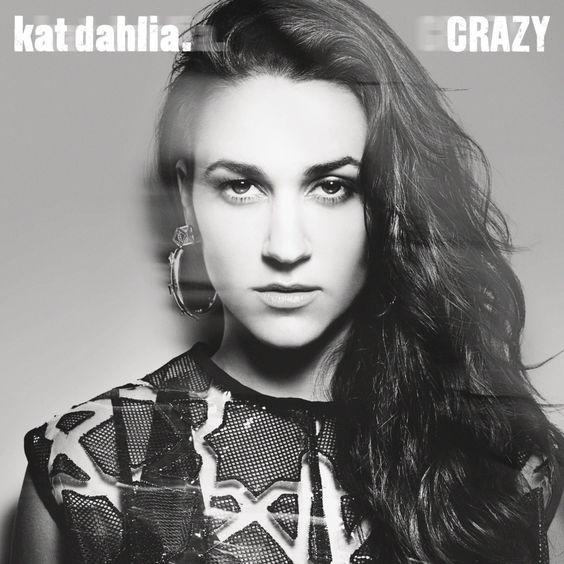 Kat Dahlia – Crazy (single cover art)