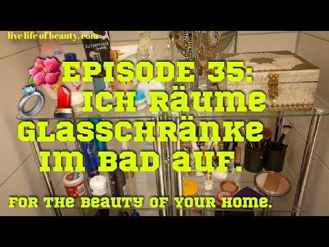 35 Ich Raume Glasregale Im Bad Auf Youtube Glasregal Haushalt Organisieren Regal