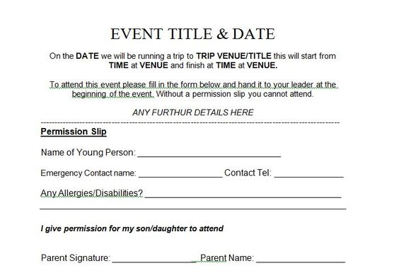35 Permission Slip Templates \ Field Trip Forms Weu0027re not Just - parent consent forms