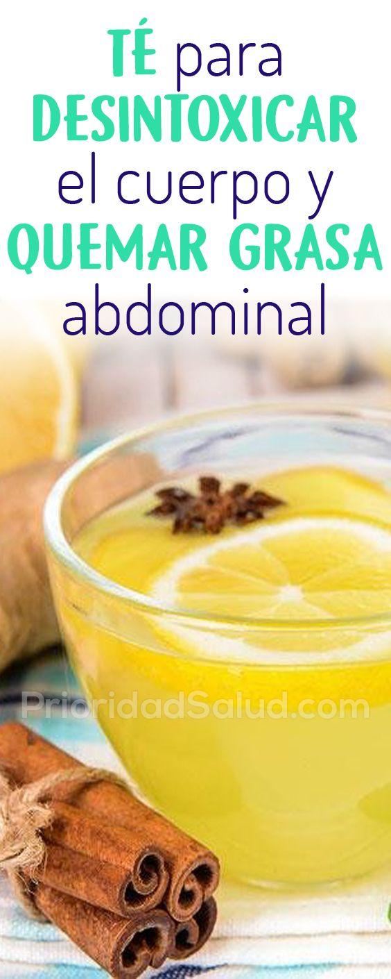 Té Para Desintoxicar El Cuerpo Y Quemar Grasa Abdominal Healthy Drinks Healthy Juices Body Health Fitness