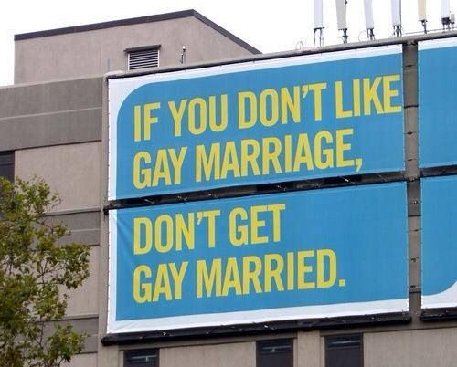 Image result for if you don't like gay marriage don't get gay married