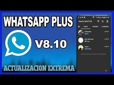 Como Descargar Whatsapp Plus 8 10 Antibaneo Youtube